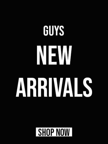 Guys New Arrivals